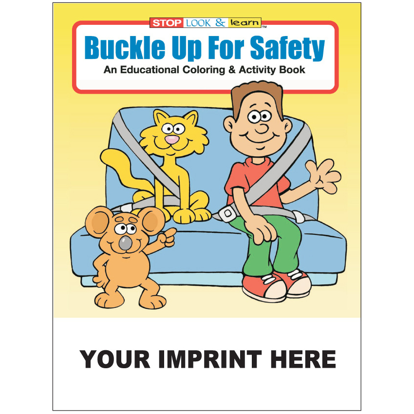 """Buckle Up For Safety"" Coloring & Activity Books (Custom)"