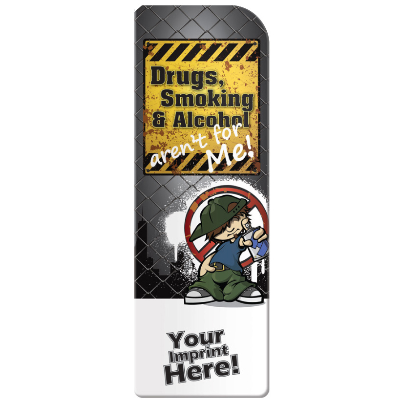 """Drugs, Smoking & Alcohol Aren't For Me"" Bookmarks (Custom)"